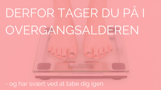 overgangsalder og menstruation
